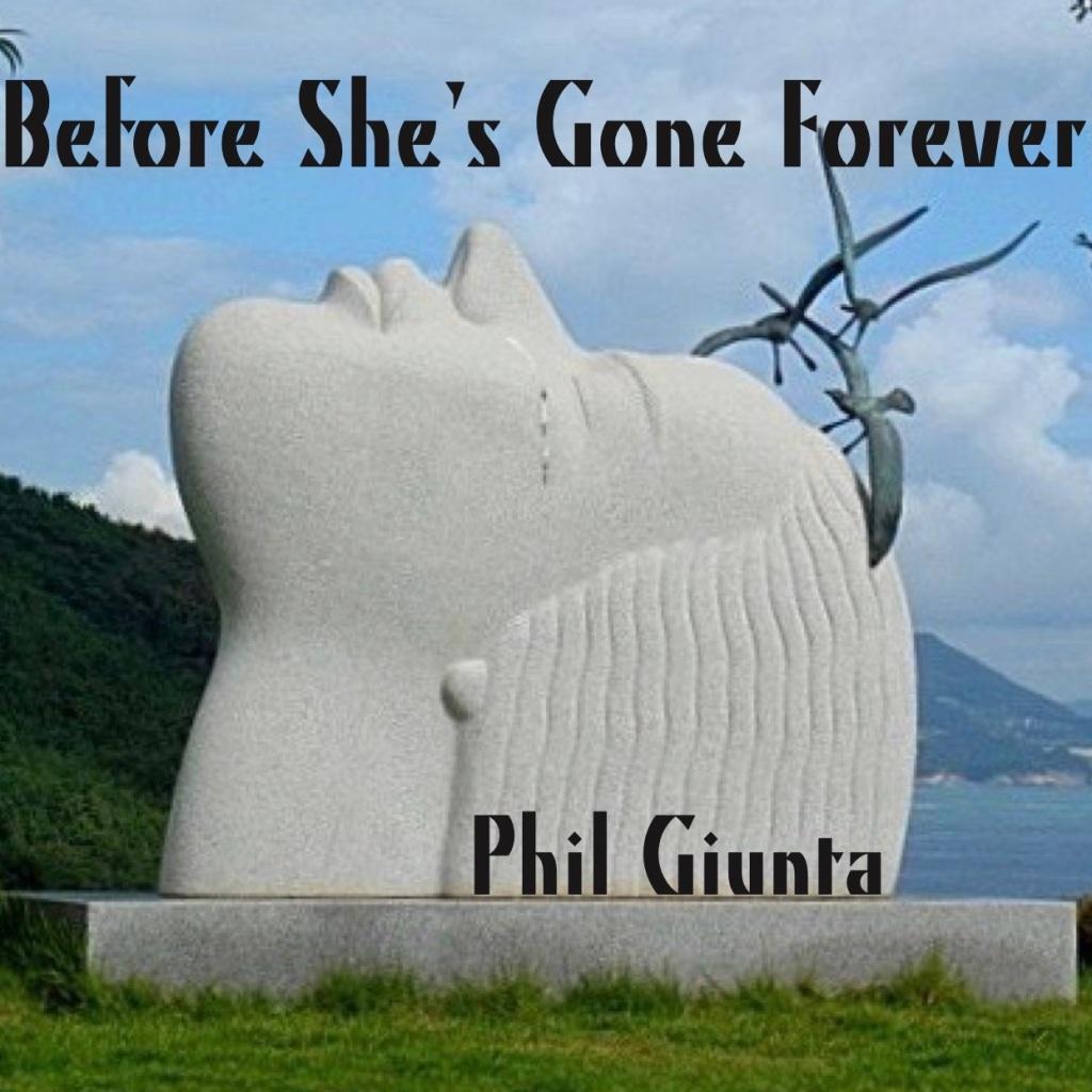 Before She's Gone Forever Cover-PGiunta